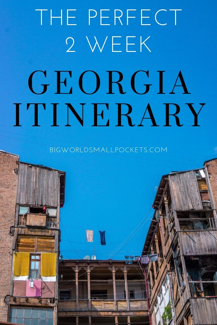 The Perfect 2 Week Georgia Itinerary for Travellers