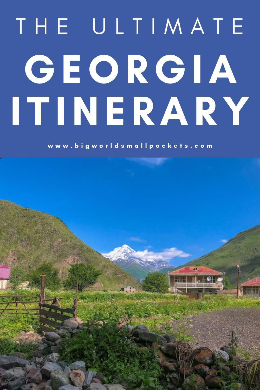 The Ultimate 2 Week Georgia Itinerary