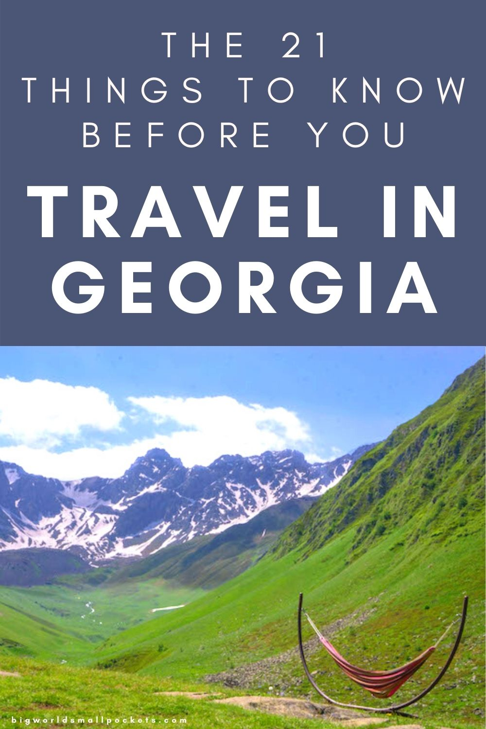All You Need to Know Before you Travel in Georgia, Caucasus