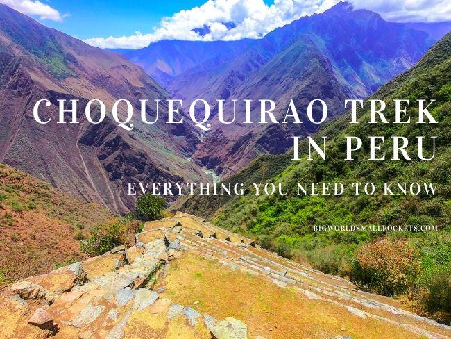 Choquequirao Trek, Peru