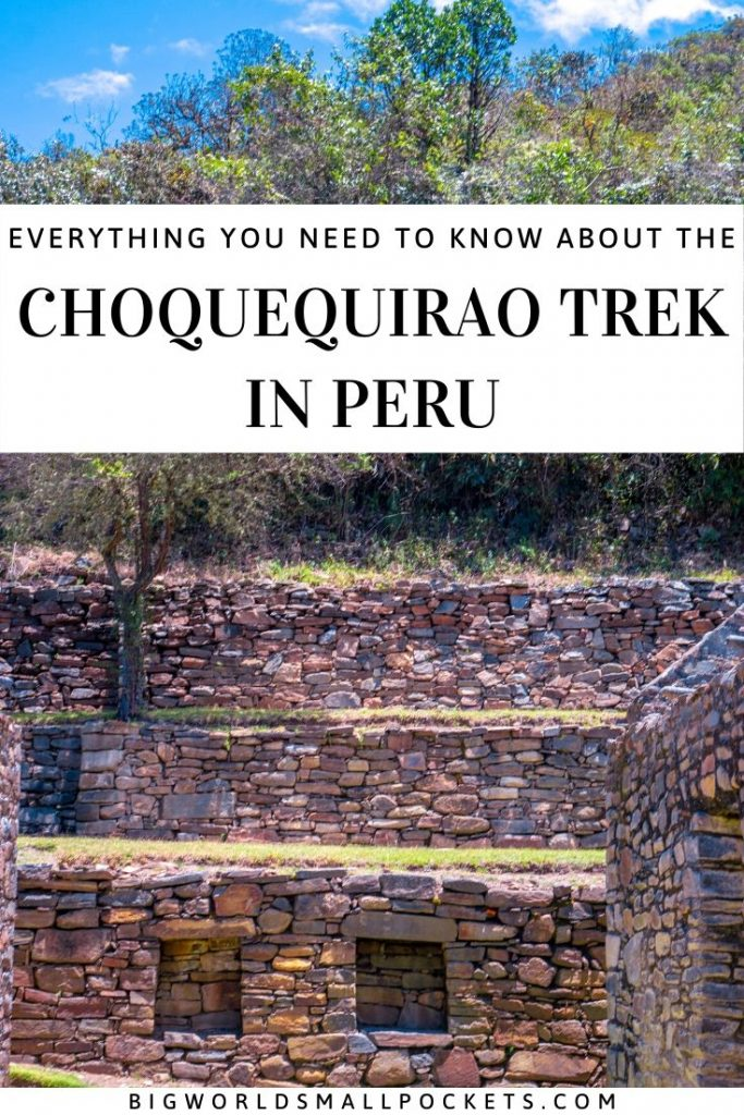 Everything You Need to Know About The Choquequirao Trek in Peru
