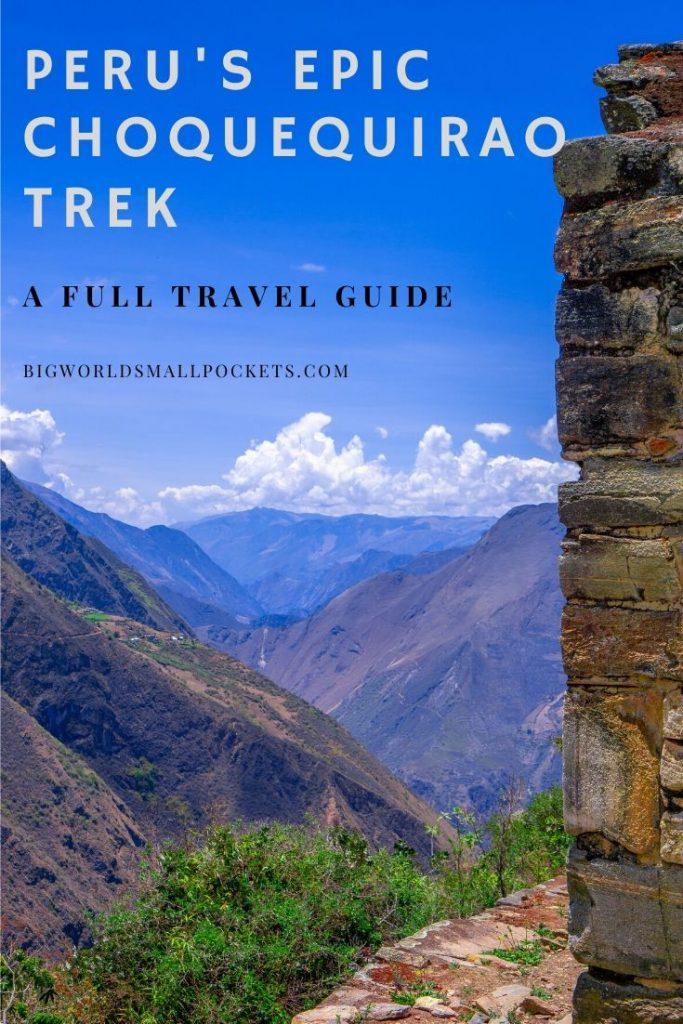 Full Travel Guide to Peru's Choquequirao Trek