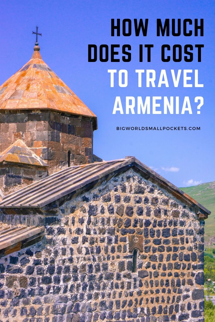 How Much Does It Cost to Travel in Armenia?