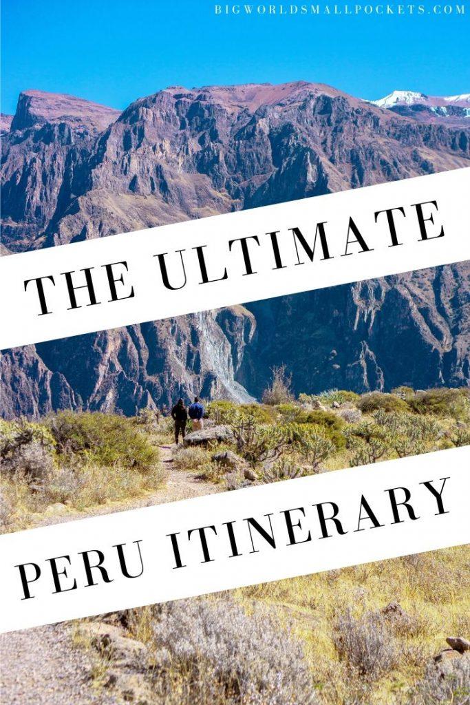The Best Peru Travel Itinerary
