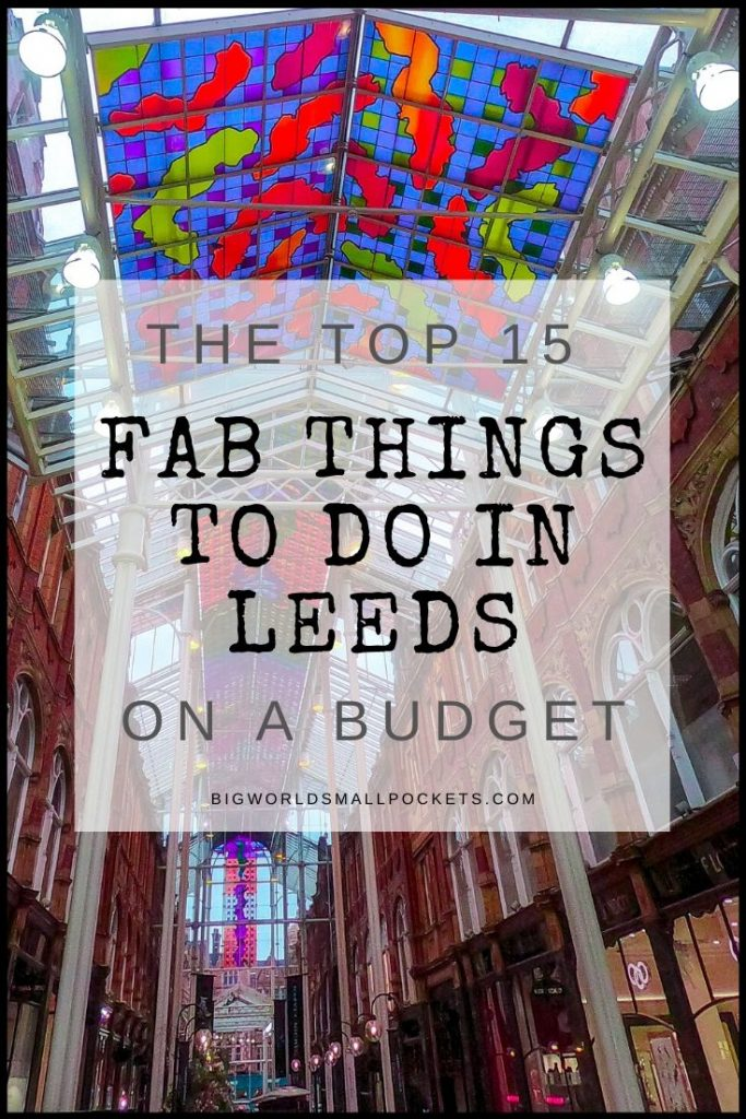 The Top 15 Things to Do in Leeds, UK