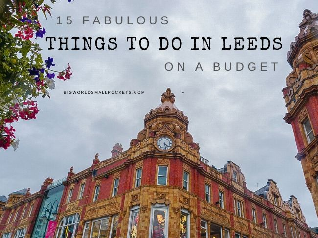 Things To Do in Leeds on a Budget