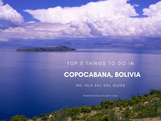 Top 5 Things to Do in Copacabana, Bolivia