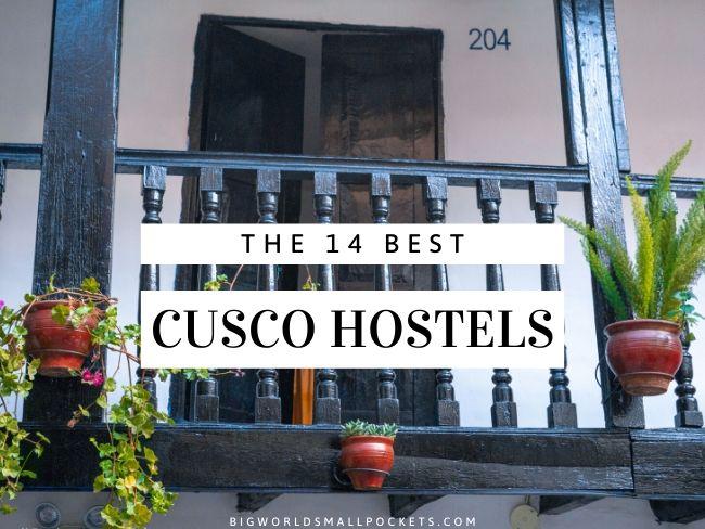 14 Best Cusco Hostels