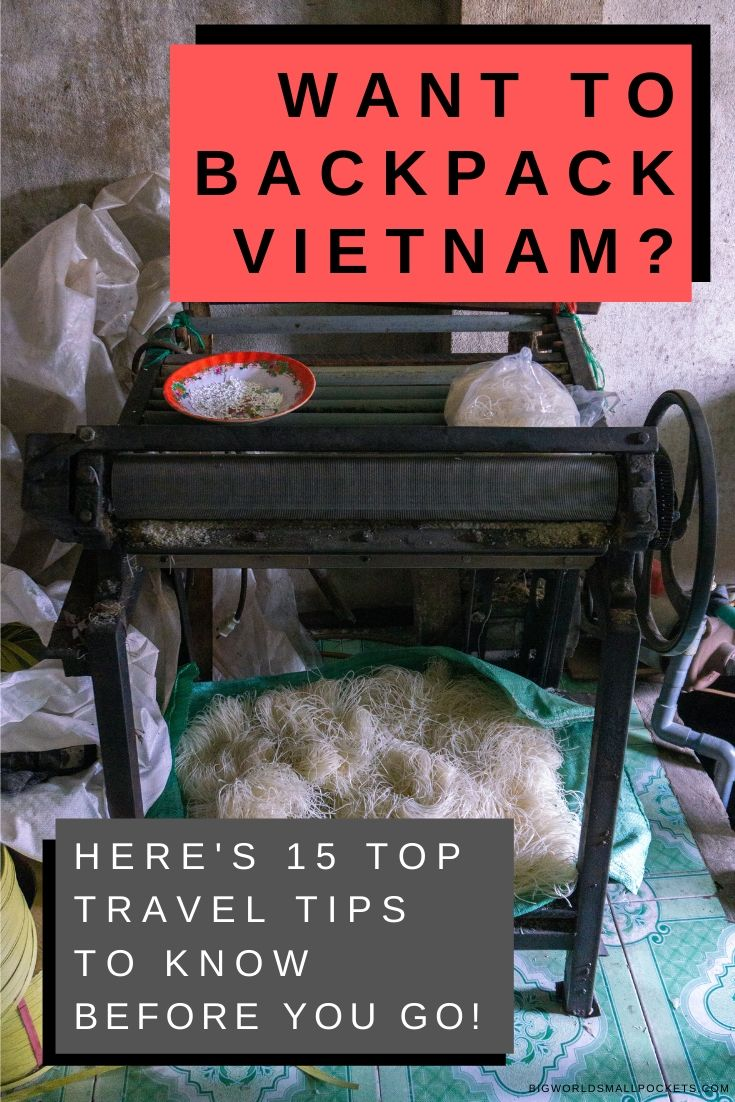 15 Top Travel Tips for Backpacking Vietnam