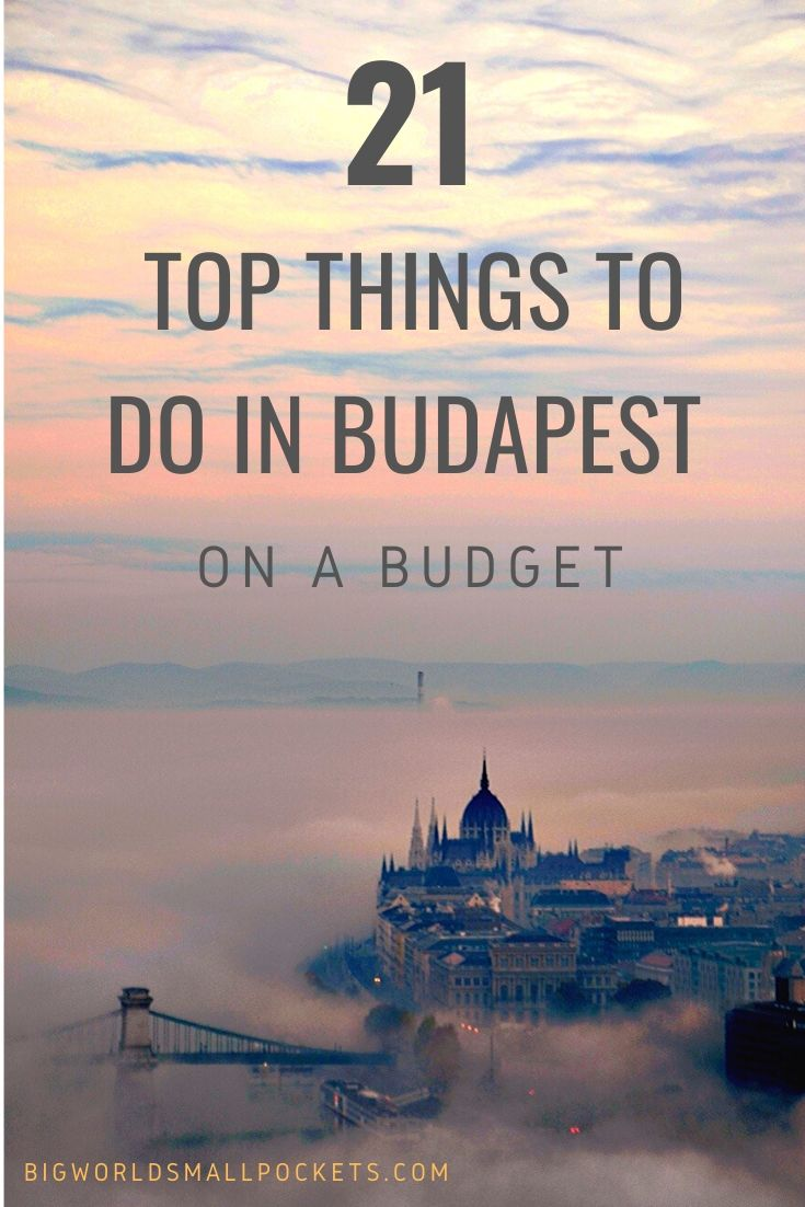 21 Best Things to Do in Budapest on a Budget