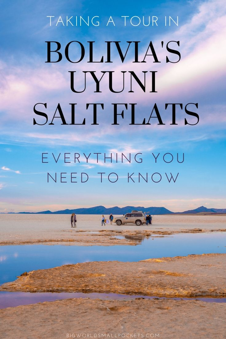 Taking a Tour in Bolivia's Salar de Uyuni - Everything You Need to Know