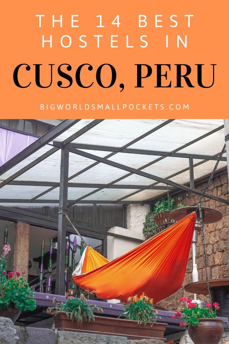 The 14 Best Hostels in Cusco, Peru