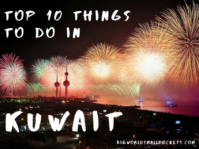 Top 10 Things To Do in Kuwait