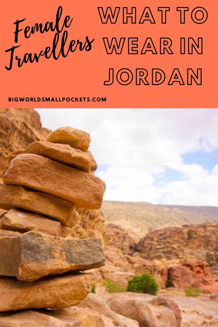 What Female Travellers Should Wear in Jordan - A Full Packing List