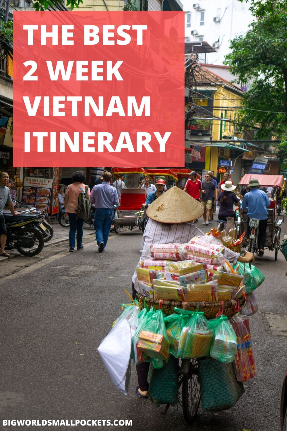 Epic 2 Week Vietnam Itinerary + 5 Ideas for a Longer Trip