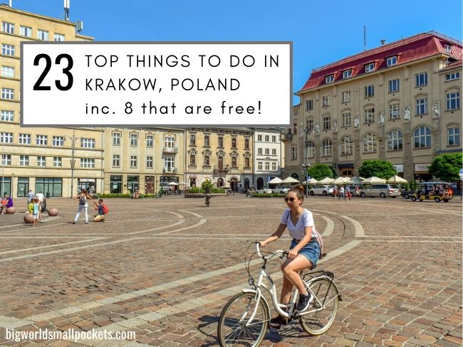 The 23 Best Things To Do in Krakow