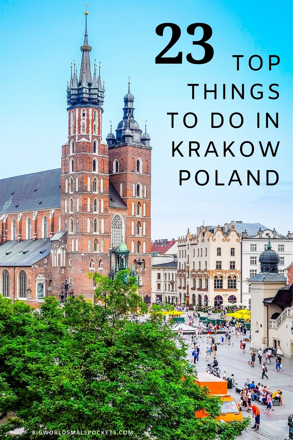 The 23 Best Things to Do in Krakow, Poland