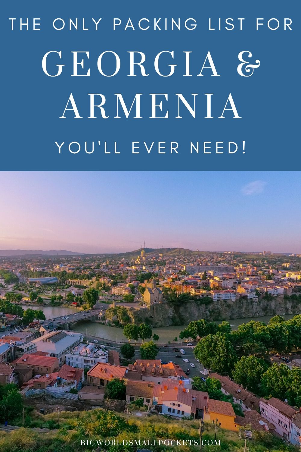 The Only Packing List for Georgia and Armenia You'll Ever Need!