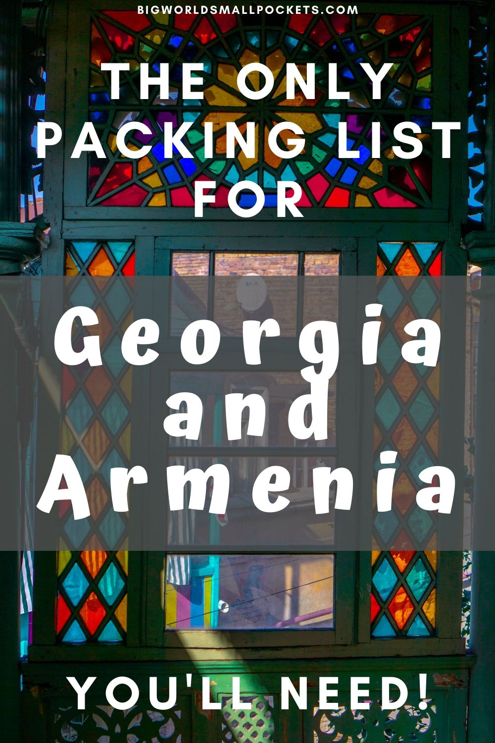 The Only Packing List for Georgia and Armenia You'll Need!
