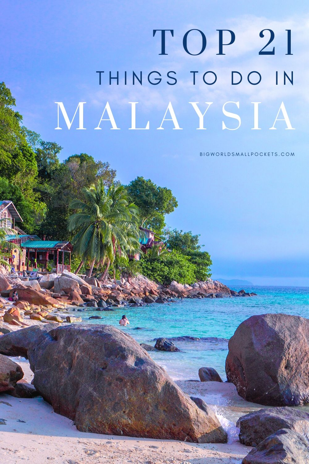 21 Best Things to Do in Malaysia