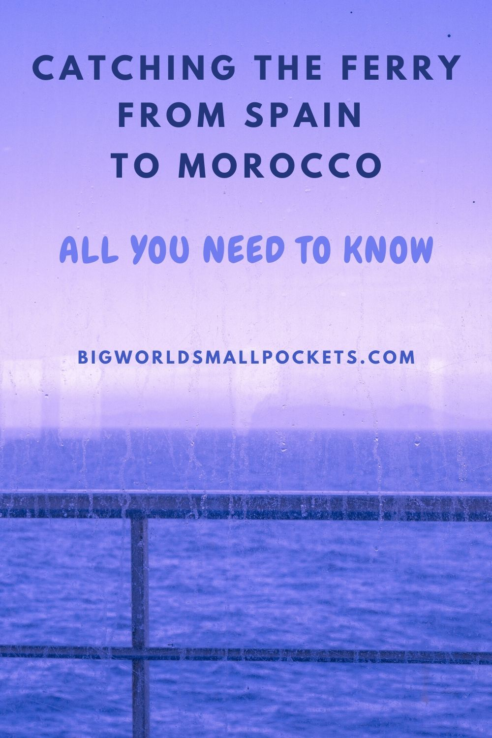 All You Need to Know About Catching the Ferry from Spain to Morocco