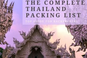 Complete Thailand Packing List : Top Guide for Backpackers