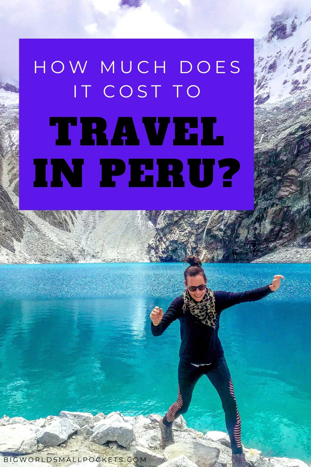 How Much Will it Cost You to Travel in Peru?