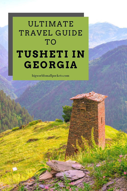 The Ultimate Travel Guide To Tusheti, Georgia
