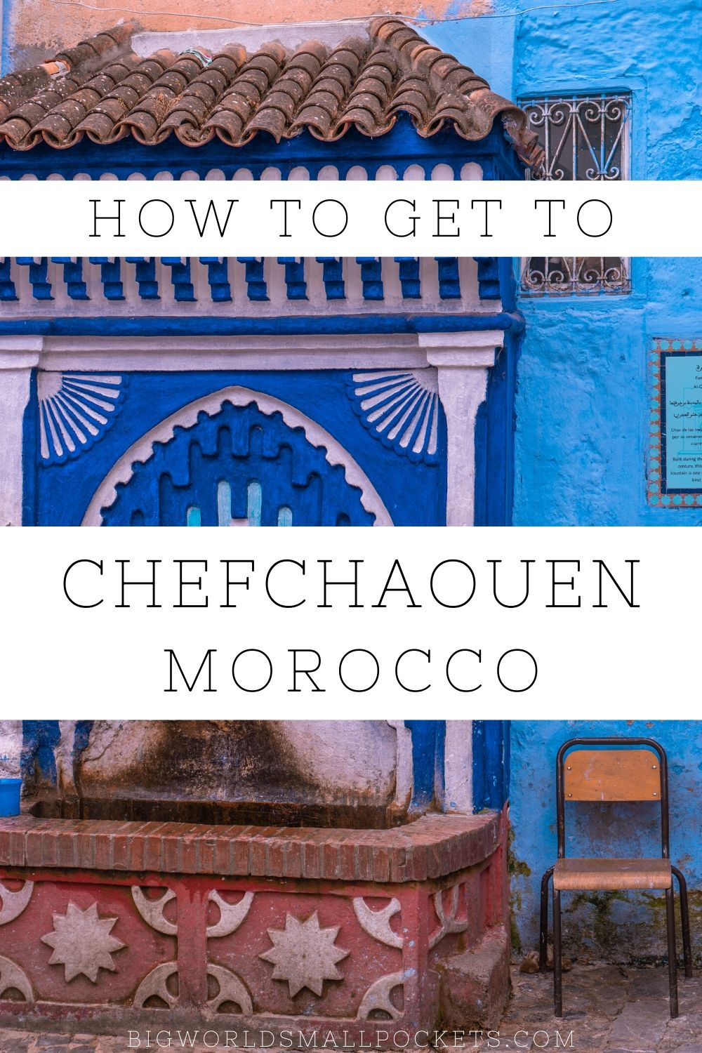 How to Get to Chefchaouen in Morocco