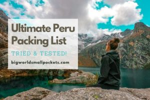 Ultimate Peru Packing List : Tried & Tested!