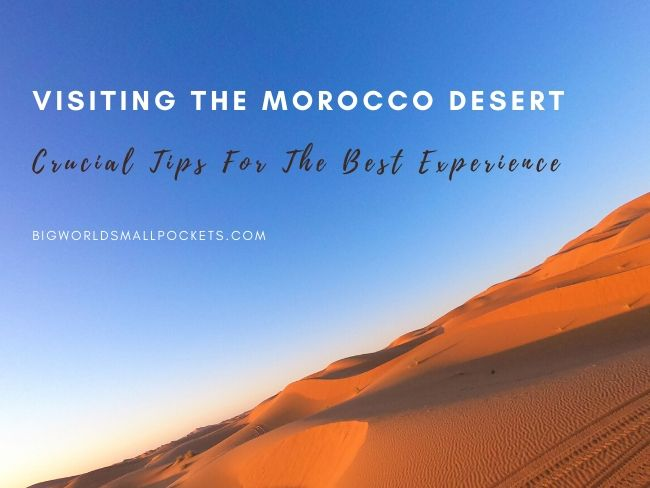 Visiting the Morocco Desert