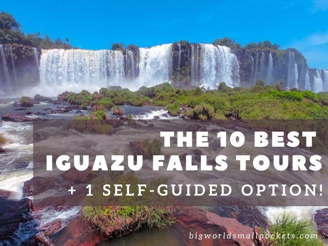 10 Best Iguazu Falls Tours