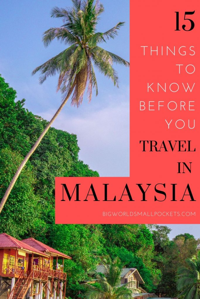 15 Things to Know Before You Travel Malaysia