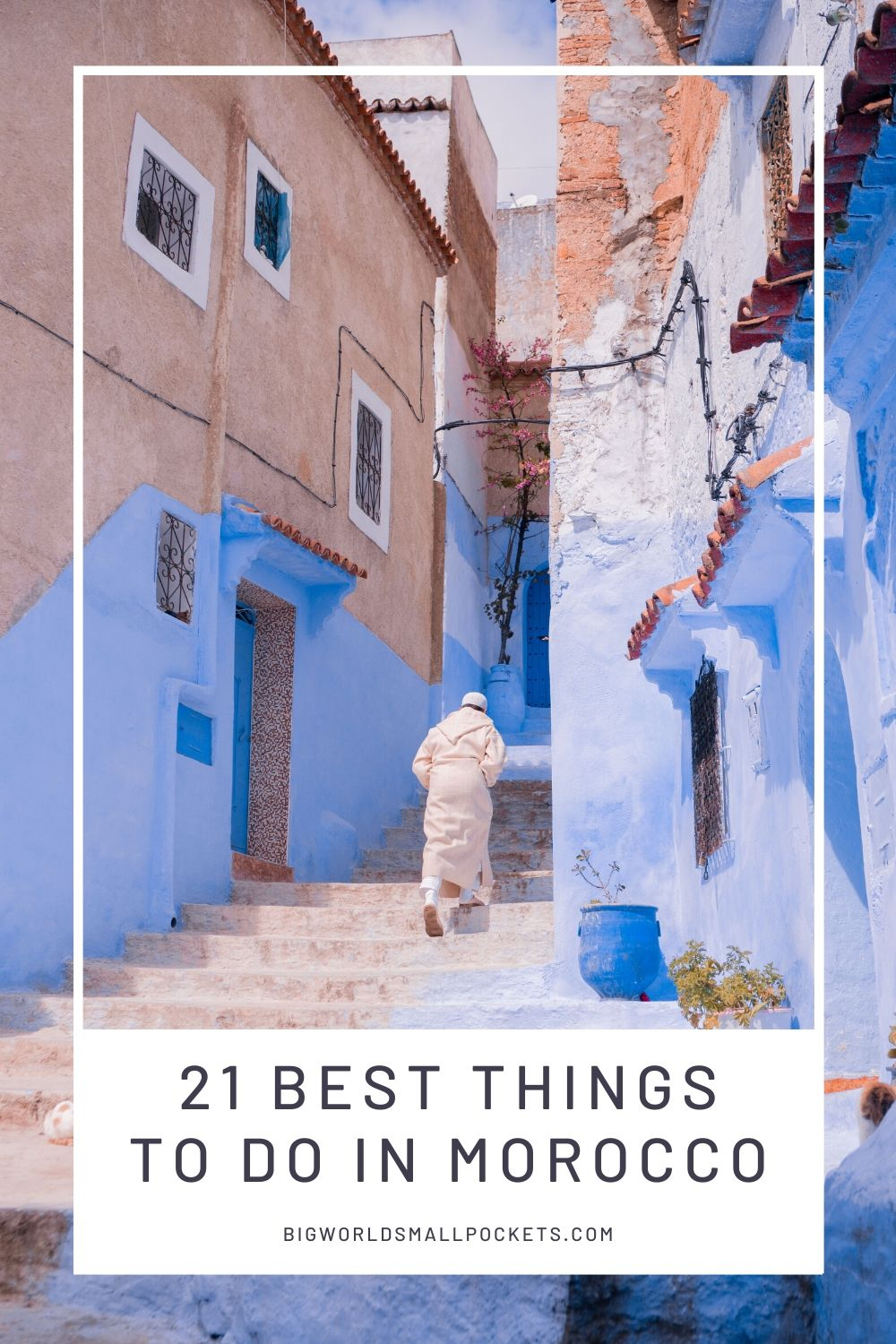 21 Top Things To Do in Morocco