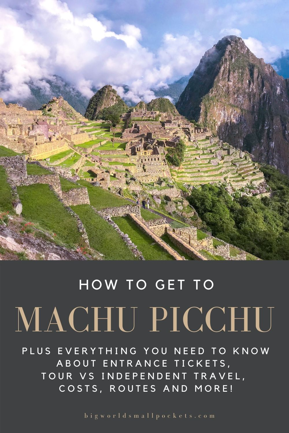Everything You Need To Know About Your Trip to Machu Picchu in Peru