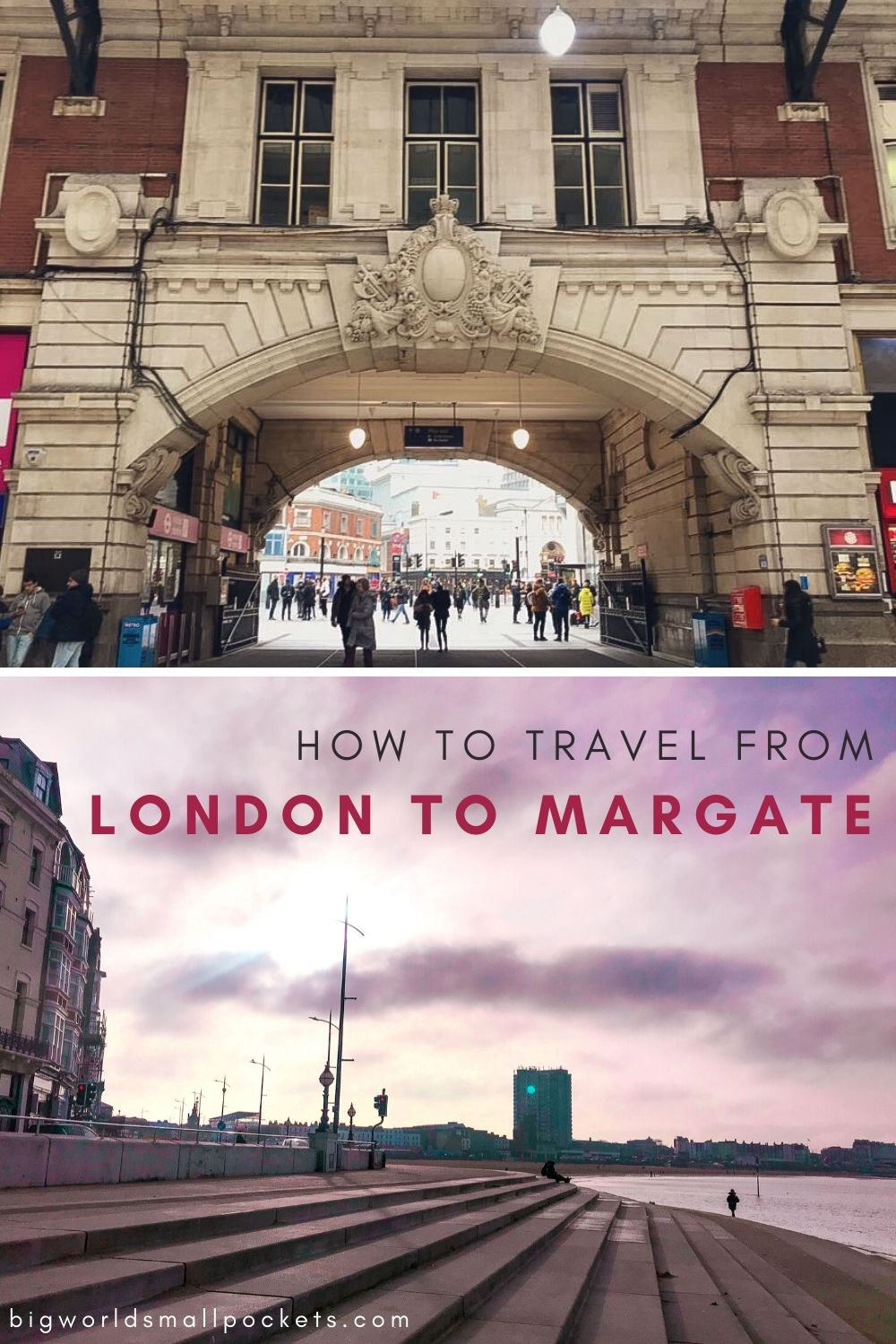How To Travel From London to Margate By Train, Bus or Car