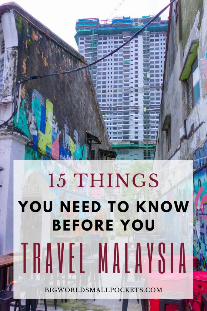The 15 Things To Know When You Travel in Malaysia