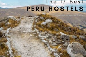 17 Best Hostels in Peru