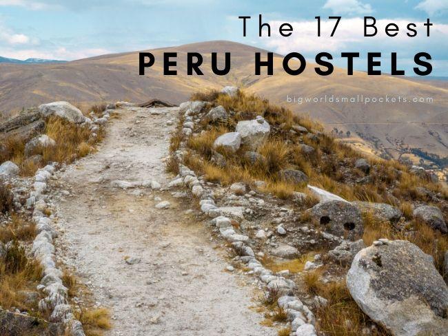 17 Best Hostels in Peru
