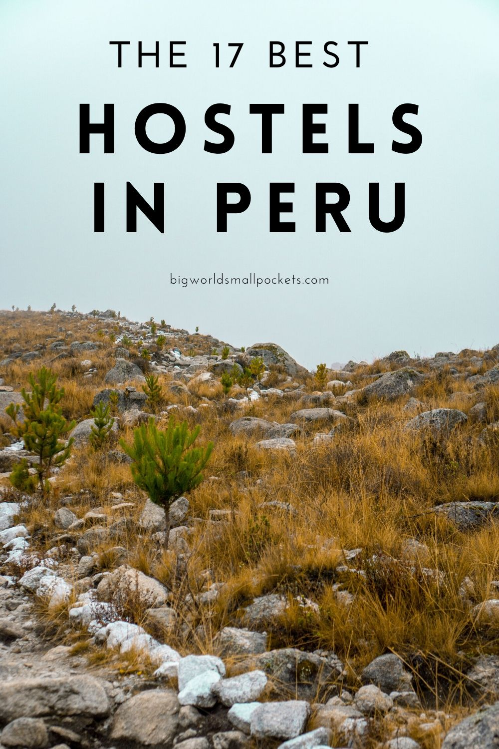 The 17 Best Peru Hostels for Backpackers
