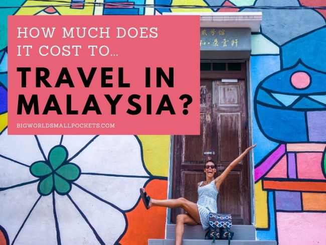 What Does it Cost to Travel in Malaysia?