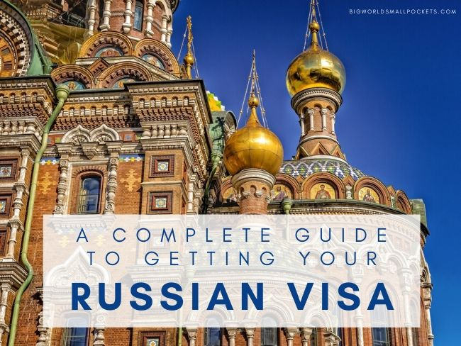 A Complete Guide to Getting Your Russia Visa from the UK