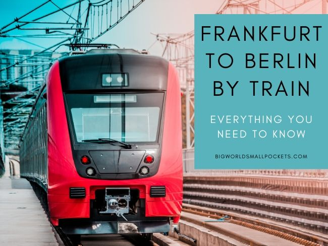 Frankfurt to Berlin by Train