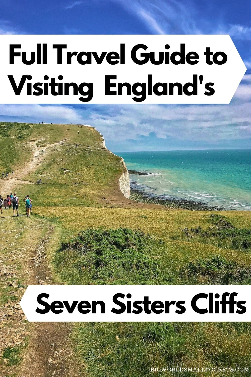 Full Travel Guide to Visiting the Seven Sisters Cliffs in England