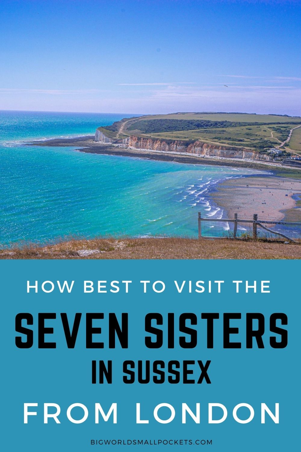 How Best to Visit the Seven Sisters Cliffs on a London Day Trip