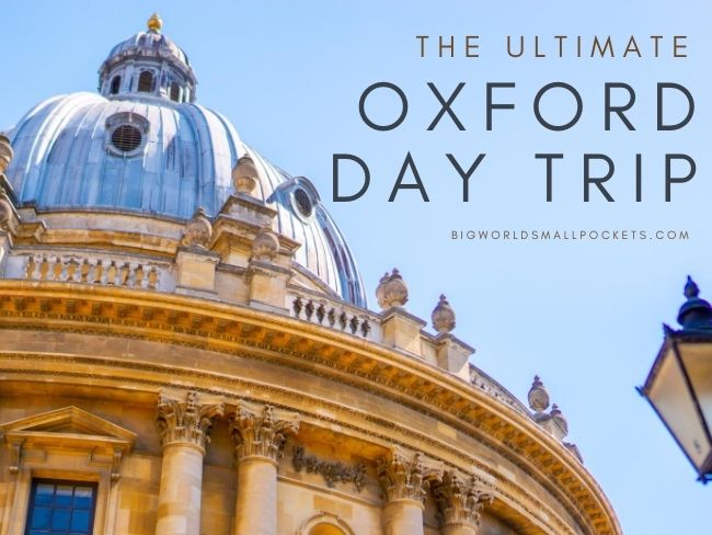 How to Enjoy the Best Oxford Day Trip