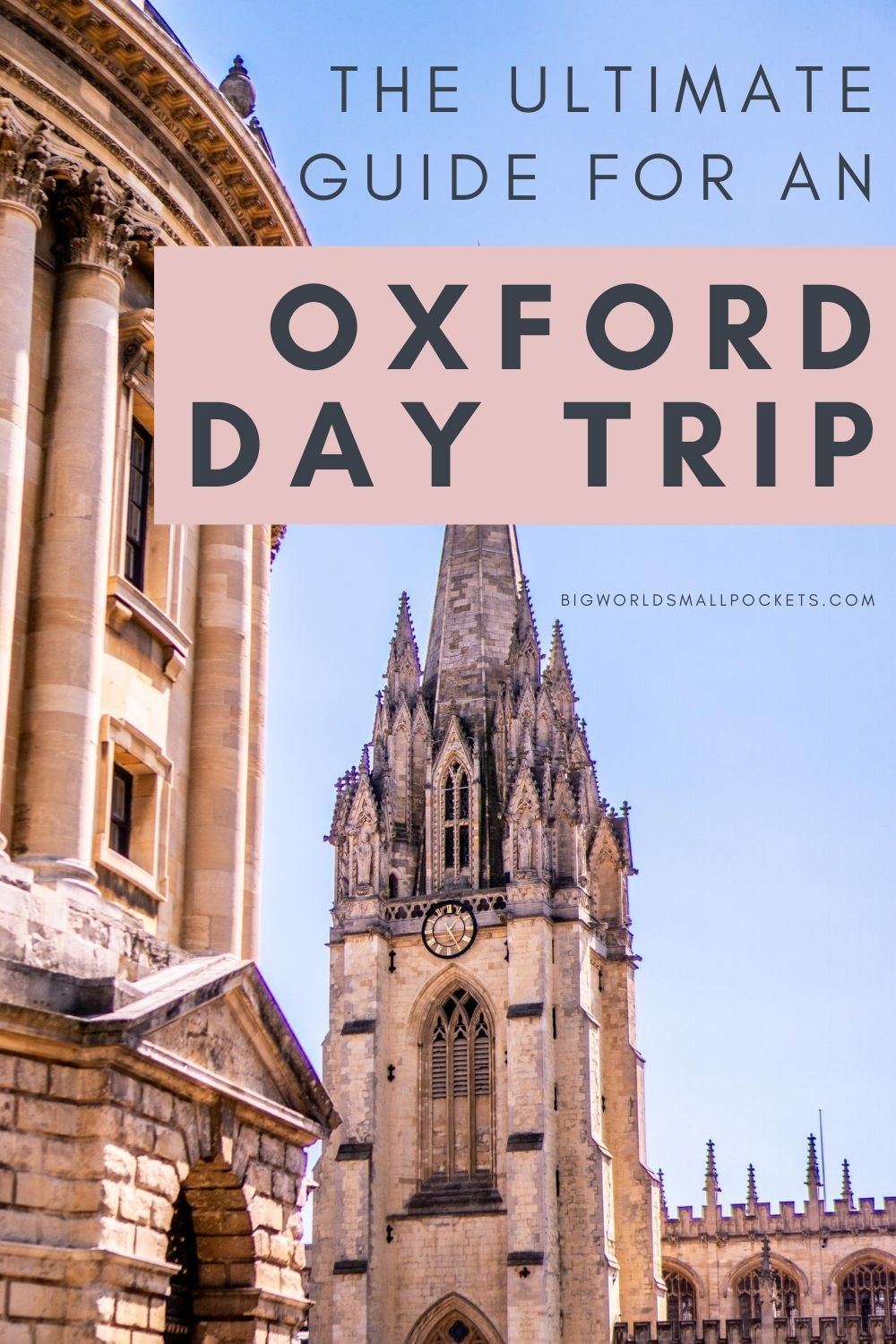 The Ultimate Oxford Day Trip Guide