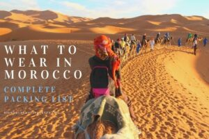 What to Wear in Morocco: Complete Packing List