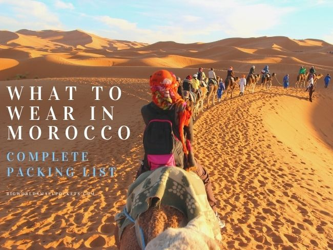 What to Wear in Morocco - The Complete Packing List Guide
