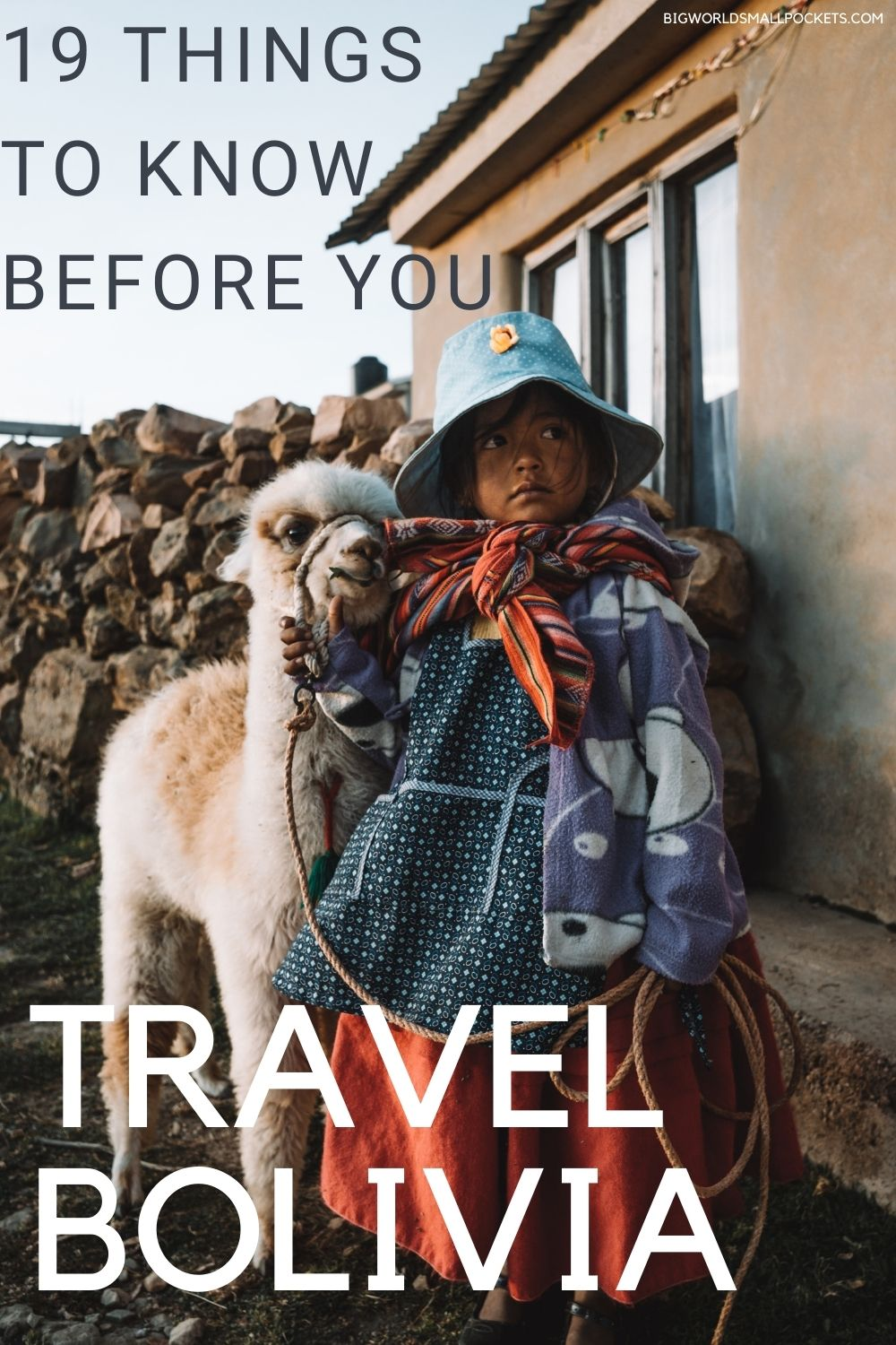 19 Things to Know Before You Travel Bolivia
